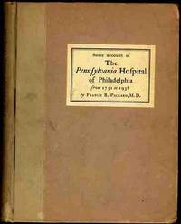 SOME ACCOUNT OF THE PENNSYLVANIA HOSPITAL OF PHILADELPHIA.[