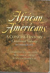 African Americans  A Concise History, Combined Volume (2nd Edition)