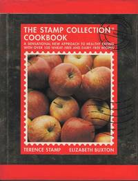The Stamp Collection.  A Sensational New Approach to Healthy eating with over 100 Wheat-Free and Dairy-Free Recipes