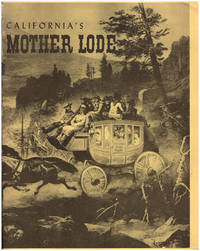 California's Mother Lode: A Pictorial History