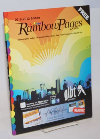 Sacramento: Rainbow Pages, Inc, 2011. Paperback. 144p., 8.5x11 inches, listings, ads, yellow pages, ...