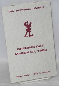 image of Gay Softball League: Opening Day, March 27, 1988 [program] Rossi Field, San Francisco