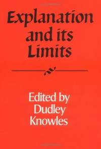 Explanation and Its Limits