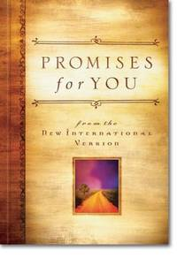 PROMISES FOR YOU FROM THE NEW INTERNATIONAL VERSION