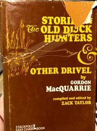 Stories of the Old Duck Hunters and Other Drivel,