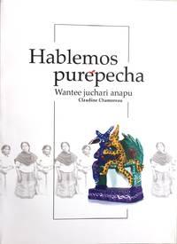 HABLEMOS PUREPECHA WANTEE JUCHARI ANAPU