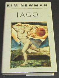 Jago by  Kim Newman - Signed First Edition - 1991 - from Squid Ink Books and Biblio.com