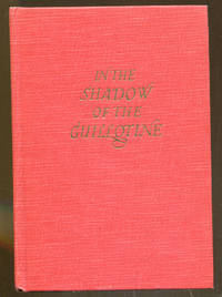 image of In The Shadow of the Guillotine