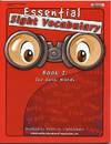 Essential Sight Vocabulary Book 1: The Basic Words