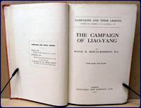 THE CAMPAIGN OF LIAO-YANG. With Maps and Plans. (CAMPAIGNS AND THEIR LESSONS)