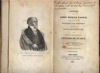 Memoirs of John Horne Tooke, together with his valuable Speeches and Writings: Also, containing...