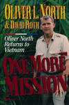 image of One More Mission  Oliver North Returns to Vietnam