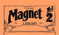 The Magnet Library, No 20. June 27th 1908. Billy's Treat. Facsimile