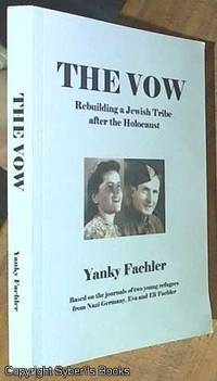 image of The Vow; Rebuilding the Fachler Tribe After the Holocaust