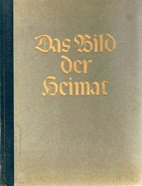 Das Bild Der Heimat: Schone Landschaft Im Herzen Europas by  Theodor; Peter Dreessen Muller - 1 - 1951 - from Round Table Books, LLC and Biblio.com