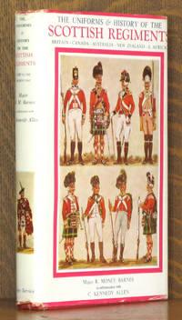 THE UNIFORMS AND HISTORY OF THE SCOTTISH REGIMENTS BRITAIN-CANADA-AUSTRALIA.....