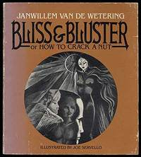 Bliss & Bluster or How to Crack a Nut