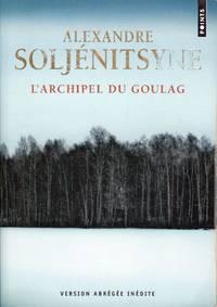 L'archipel du Goulag, 1918-1956.  Essai d'investigation littéraire.    (Version ABRÉGÉE inédite)