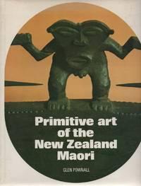 Primitive Art of the New Zealand Maori