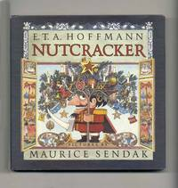 Nutcracker  - 1st Edition/1st Printing by  E. T. A Hoffmann - First Edition; First Printing - 1984 - from Books Tell You Why, Inc. and Biblio.com