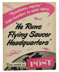 "He Runs Flying Saucer Headquarters"" This week in The Saturday Evening Post (March 10, 1956)"