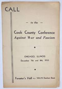 Call to the Cook County Conference Against War and Fascism. Chicago, Illinois. December 7th and 8th, 1935