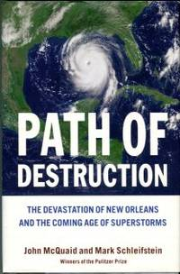 image of Path Of Destruction: The Devastation Of New Orleans And The Coming Age Of Superstorms