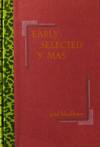 Early Selected Y Mas by  Paul Blackburn - Signed First Edition - 1972 - from Derringer Books (SKU: 002614)
