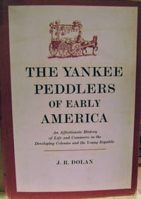 The Yankee Peddlers of Early America
