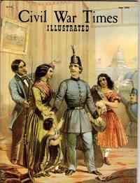 Civil War Times, Illustrated. June, 1968. Volume VII, Number 3.