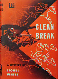 Clean Break (Movie Source Book for Stanley Kubrick's The Killers)