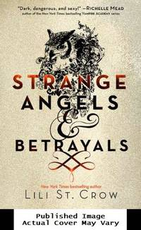 Strange Angels: Strange Angels and Betrayals by St. Crow, Lili - 2011-09-01 Spine Wear. See our T