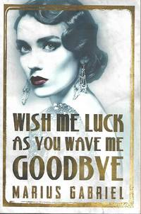 image of Wish Me Luck As You Wave Me Goodbye