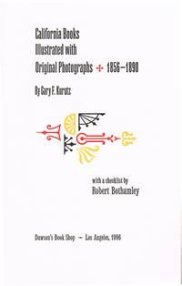 California Books Illustrated with Original Photographs, 1856-1890