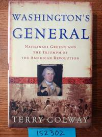 image of Washington's General: Nathanael Greene and the Triumph of the American Revolution