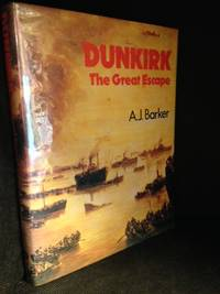 Dunkirk; the Great Escape