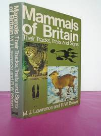 Mammals of Britain: Their Tracks, Trails and Signs