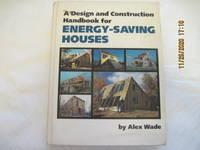 A Design and Construction Handbook for Energy Saving Houses