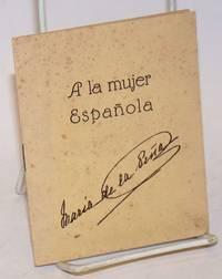 A la mujer Espanola [with] certificate