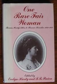 One Rare Fair Woman: Letters to Florence Henniker, 1893-1922
