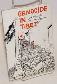 image of Genocide in Tibet: a study in communist aggression