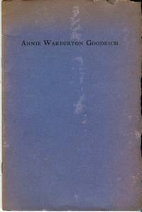 image of Annie Warburton Goodrich, February 6, 1866 - December 31, 1954, Dean Of The School Of Nursing - Yale University, 1923-1934
