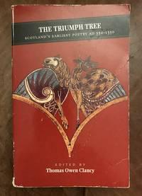 image of The Triumph Tree Scotland's Earliest Poetry Ad 550-1350 (Canongate Scottish Classics)