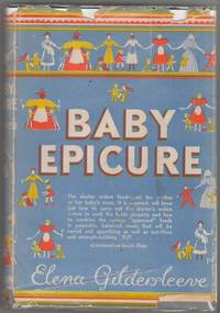 Baby Epicure: Appetizing Dishes for Children and Invalids