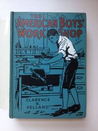 The American Boys' Workshop Each Subject By An Expert