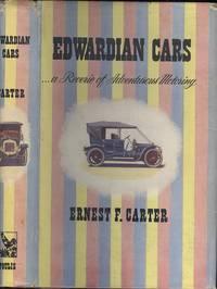 """Edwardian"" Cars A Reverie Of Adventurous Motoring"