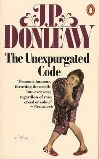 THE UNEXPURGATED CODE : A Complete Manual of Survival & Manners