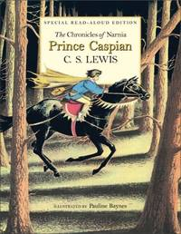 image of Chronicles of Narnia: Prince Caspian Read-Aloud Edition