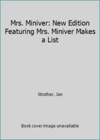 Mrs. Miniver: New Edition Featuring Mrs. Miniver Makes a List