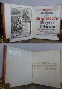 ABBILDUNG UND BESCHREIBUNG derer samtlichen Berg-Werks-Beamten und Bedienten nach ihrem gewohnlichen Rang und Ordnung im behorigen Berg-Habit 1721.